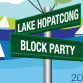 The Lake Hopatcong Foundation is hosting a Block Party at Hopatcong State Park, Saturday, May 10.